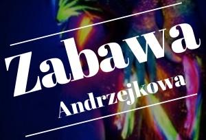 zabawaandrzejkowa_banner